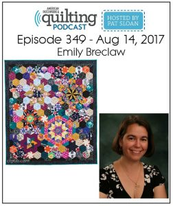 American Patchwork and Quilting Radio, Emily Breclaw, August 16, 2017
